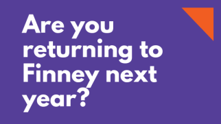 Are you returning to Finney next year_