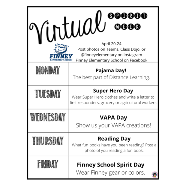 Copy of Finney Elementary April 20-24 Post photos on Teams, Class Dojo, @finneyelementary on Instagram